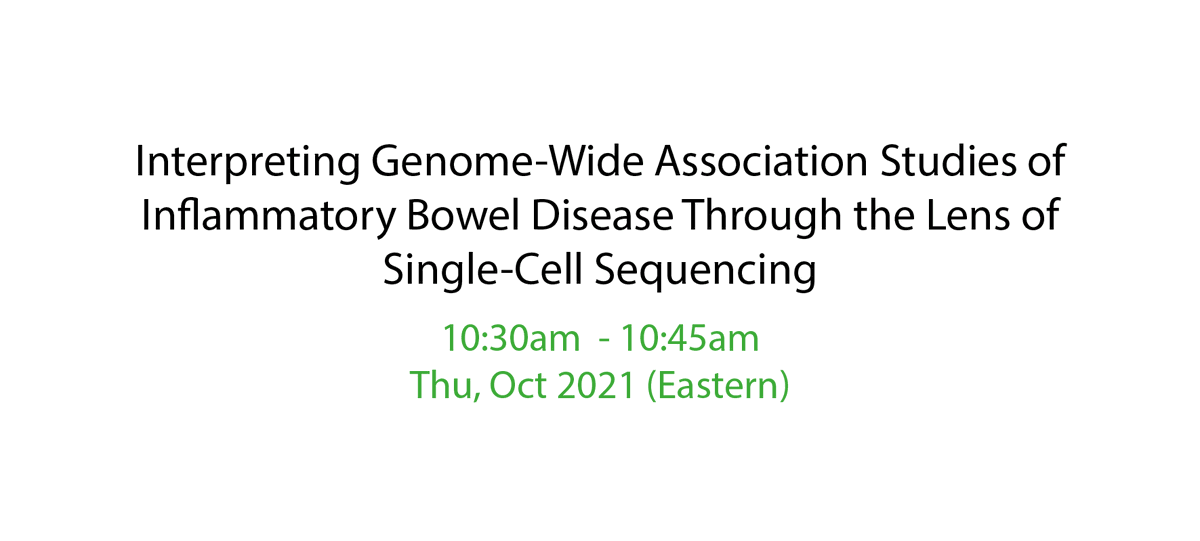 Our very own Monika will be presenting our work on IBD through the single cell transcriptomics and how to use it to identify IBD variants, genes and cell types. Way to go Monika!