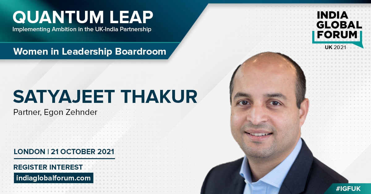 Satyajeet Thakur @EgonZehnder joins us at #IGFUK to identify concrete steps & encourage innovation to promote♀️ leadership in the workforce 📍Women in Leadership Boardroom 🗓️21 Oct Join us as we implement ambition in the 🇮🇳🇬🇧 partnership Register interest👉indiaglobalforum.com/register_your_…