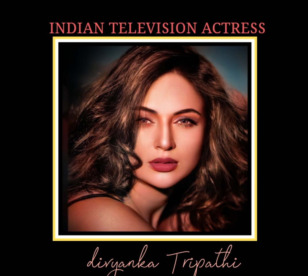 Most beautiful Indian TV actress of the year  @Divyanka_T . #divyankatripathidahiya  #indiantvactress #divyanka #Indian #BeautyOfTheDay #beauty #Diva  #HinaKhan #JenniferWinget #RubinaDilaik #TejasswiPrakash #JasmineBhasin #ShivangiJoshi #ShehnaazGill  #MissUniverseThailand2021