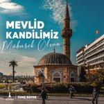 Image for the Tweet beginning: Mevlid Kandilimiz mübarek olsun.  Sağlık, barış,