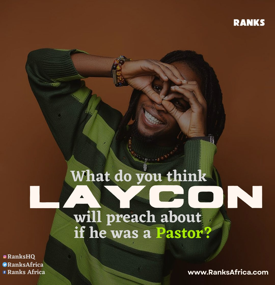 If Laycon Was A Pastor... What would he preach about today?