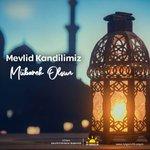 Image for the Tweet beginning: Tüm İslam aleminin #MevlidKandili'ni kutlar;