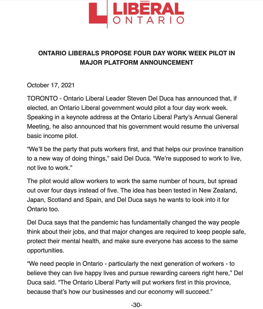 """The Ontario Liberals would pilot a four-day work week if they win next year's provincial election, the party says.  """"We'll be the party that ... helps our province transition to a new way of doing things,"""" says Leader Steven Del Duca.  #onpoli"""