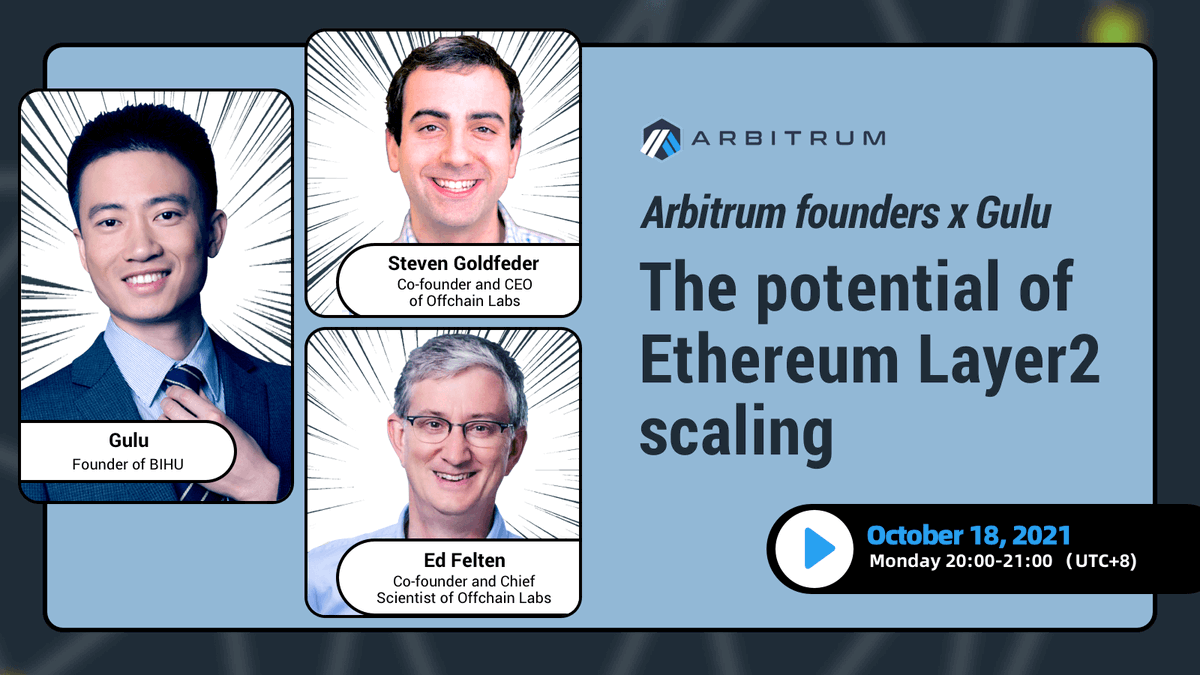 ⏰Live in 1 Hour⏰ Join @OffchainLabs co-founders @sgoldfed @EdFelten and Bihu Founder @bitgulu as they discuss The Potential of Ethereum L2 Scaling. Details below 👇 Time: Oct 18th 12PM UTC Link: v1.bihu.com/live/308 Language: English with Chinese translation