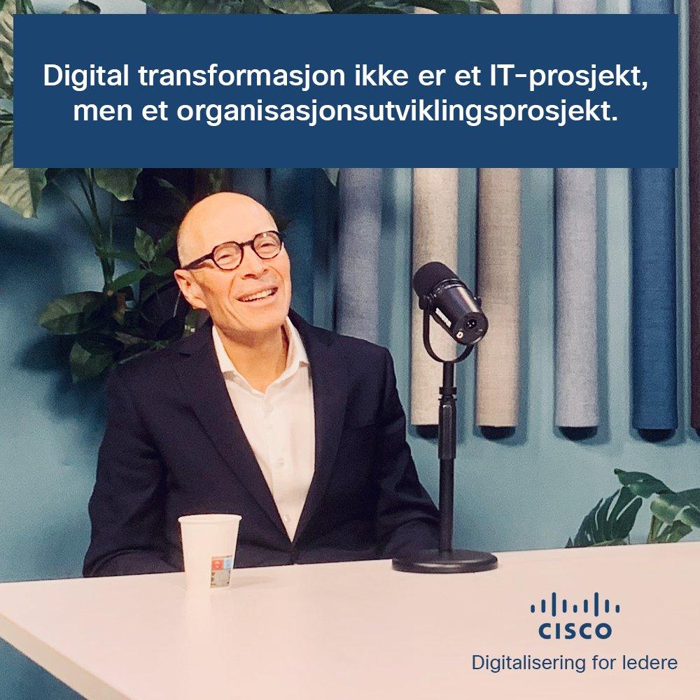 I samtale med #Cisco om det digitale skiftet...