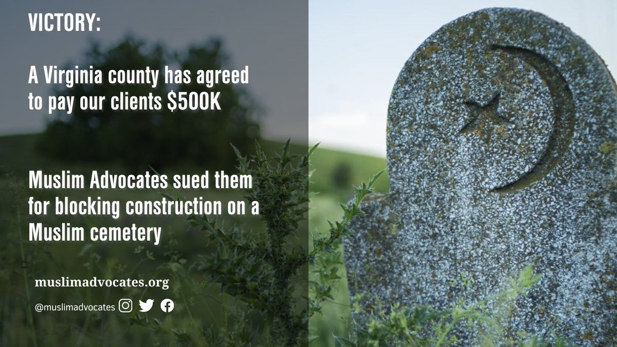 """Muslim Advocates on Twitter: """"RELIGIOUS FREEDOM VICTORY: After we sued a Virginia  county for blocking construction on a Muslim cemetery, the county agreed to  let construction begin and will pay our clients"""