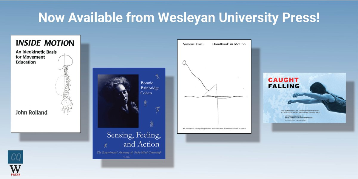 test Twitter Media - Did you know Wesleyan UP is now distributing books from Contact Quarterly? Look for them at our brand new website https://t.co/hisEkTXDpw Use code QNew for 35-40% off your order.  #ContactQuarterly #Improv #JohnRolland  #BainbridgeCohen #SimoneForti #NancyStarkSmith @C_Quarterly https://t.co/YuKH5YA00b