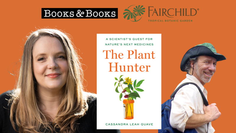 THIS FRIDAY! I'm so very excited to chat about THE PLANT HUNTER and #ethnobotany with @DocMarkPlotkin ! Thanks so much to @BooksandBooks + @FairchildGarden + @MiamiBookFair for sponsoring this virtual #booktour event!! Hope to see you there! Free & open to public.