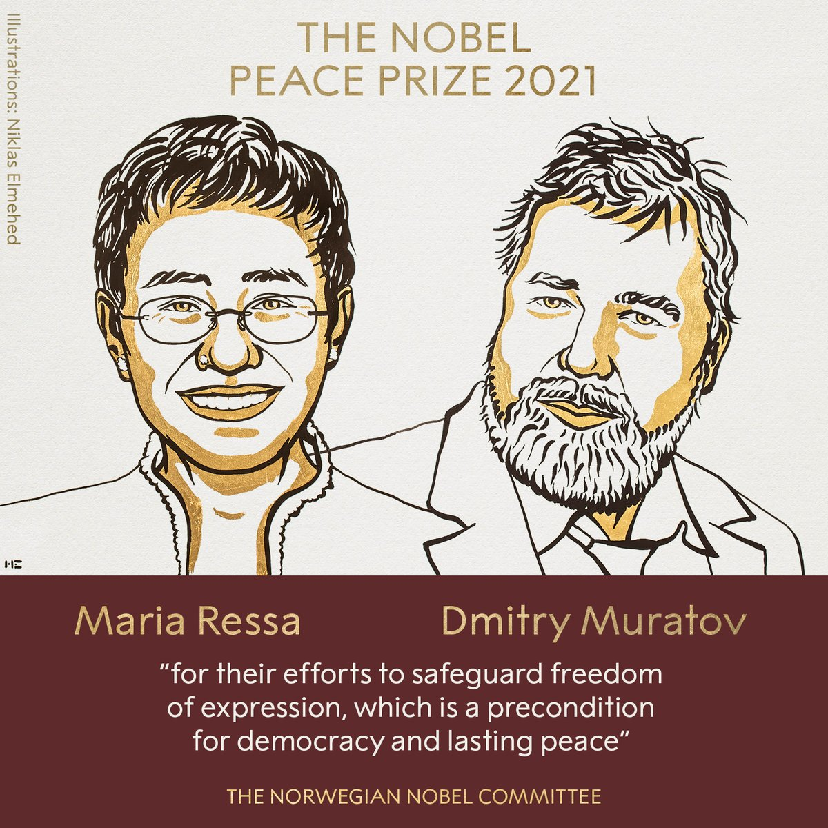 Congratulations to Maria Ressa and Dmitry Muratov. This award is a tribute to their extraordinary courage and the enduring value of fact-based journalism and freedom of expression, which is under threat in far too many places today.