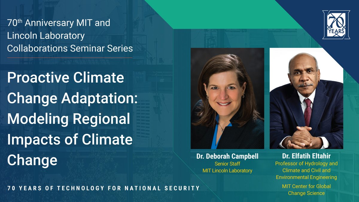 Last week's #LL70thAnniversary seminar featured Dr. Deborah Campbell and MIT's Dr. Elfatih Eltahir, who discussed their work on the Climate Resilience Early Warning System which aims to use modeling to project near-term climate impacts and inform necessary adaptations.