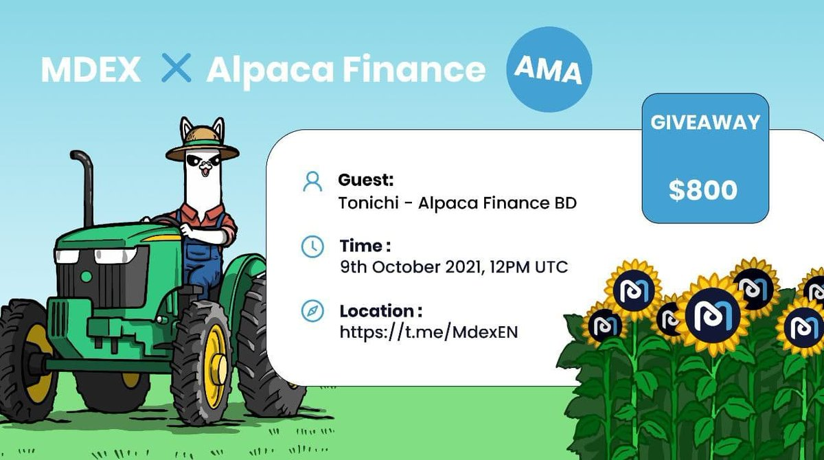 👏We are excited to announce our upcoming #AMA with Alpaca Finance at: 🔗t.me/MdexEN ⏰: 12:00PM (UTC) on 9th Oct, 2021 🗣️Guest: Tonichi-Alpaca Finance BD See see all there! #MDEX #ALPACAFINANCE