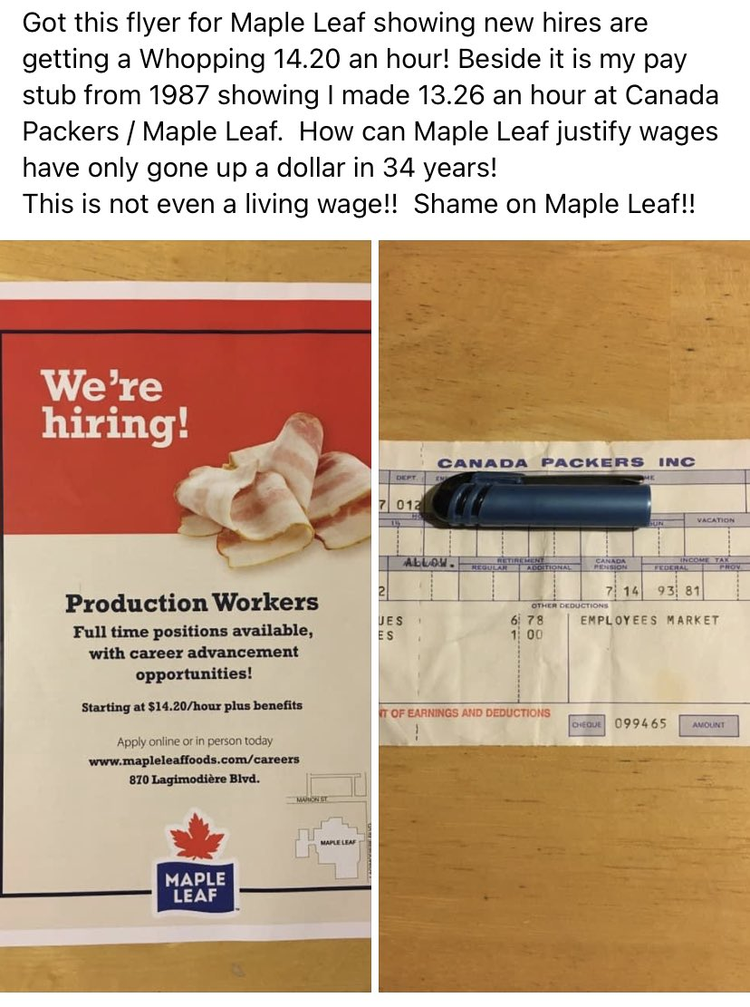This flyer came to my parents' house advertising @MapleLeafFoods hiring. They advertise $14.20/hr. Beside it is my mom's pay cheque from 1987 when Canada Packers paid their employees $13.26/hr. Over 30 years and not much change. Shameful. #LivingWage