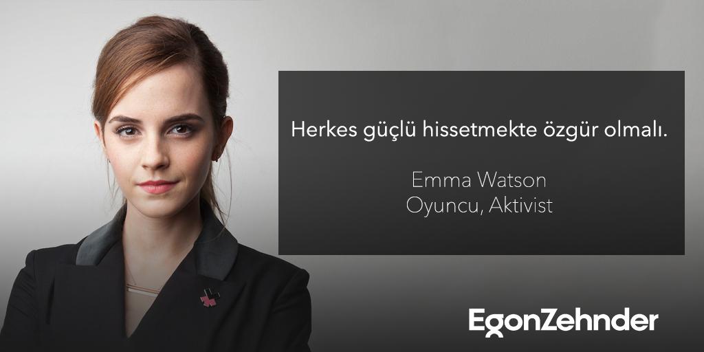 """Herkes güçlü hissetmekte özgür olmalı."" Emma Watson #EgonZehnder #EmmaWatson"