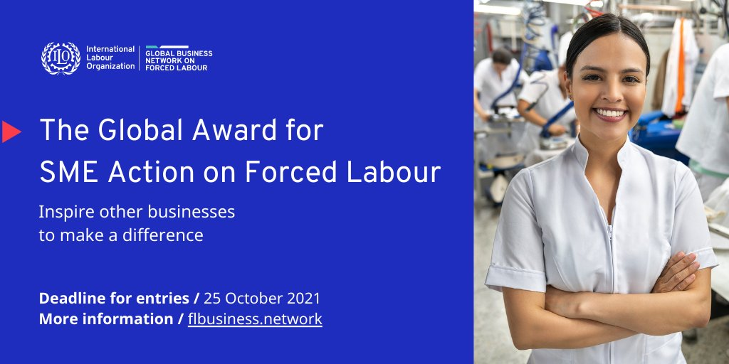 There's still time for SMEs fighting forced labour to enter @ILOFLNetwork and @ioevoice Global Awards! ⬇️ https://t.co/yEknso9hoY