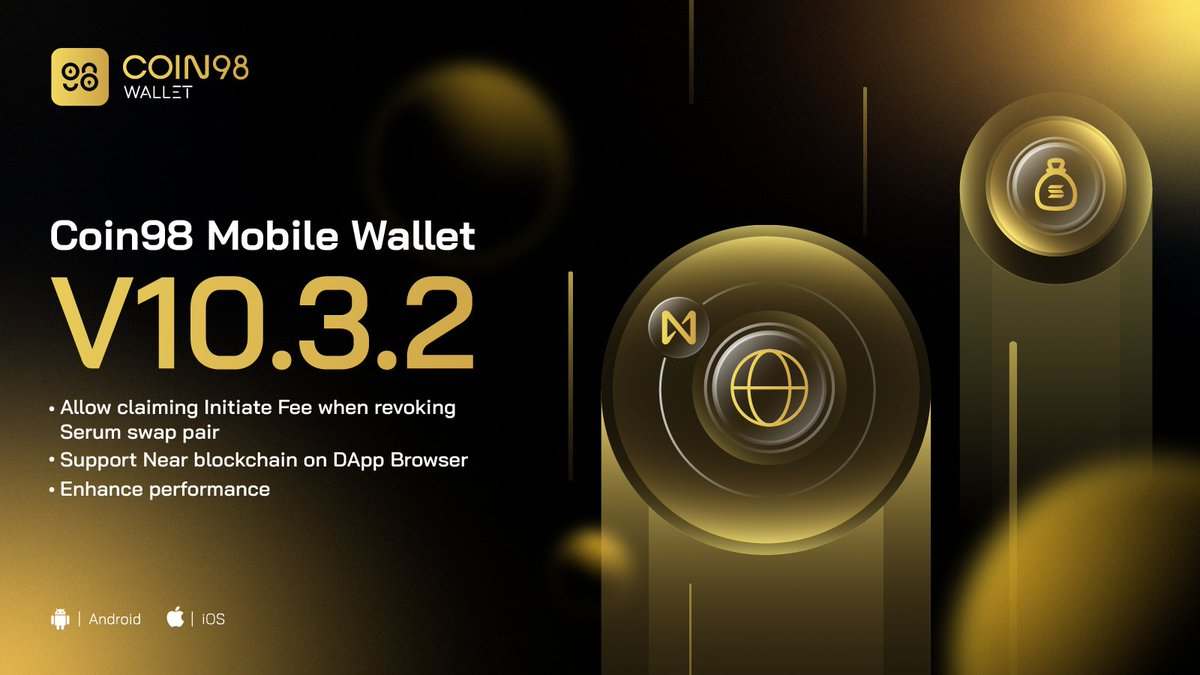 What's new on Coin98 Mobile Wallet V.10.3.2? 🔥  📌 Allow claiming Initiate Fee $SOL when revoking swap pairs on @ProjectSerum. 📌 Support @NEARProtocol on DApp Browser becoming the first native Web3 for Near dApps. 📌 Enhance performance.   👉 Enjoy now: coin98.com/wallet