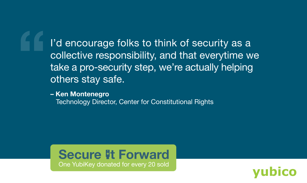 Our next highlight for our #SecureItForward #YubiKey donation program features @kmontenegro from @theCCR 💚  His important message: improving our own security posture can and does create positive change for the rest of society 🌍 https://t.co/dZl94ofsPn