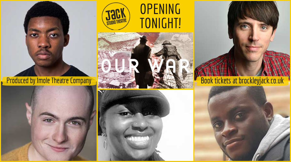 We're excited @BrocJackTheatre about tonight's opening of OUR WAR a compelling new play about forgotten heroes of #WW2 set in Nigeria & SE London produced by @imolecom 🎭 Book now: bit.ly/3kyCFpE #BlackHistoryMonth @LewishamCouncil @MigrationUK #newwriting #theatre #se4