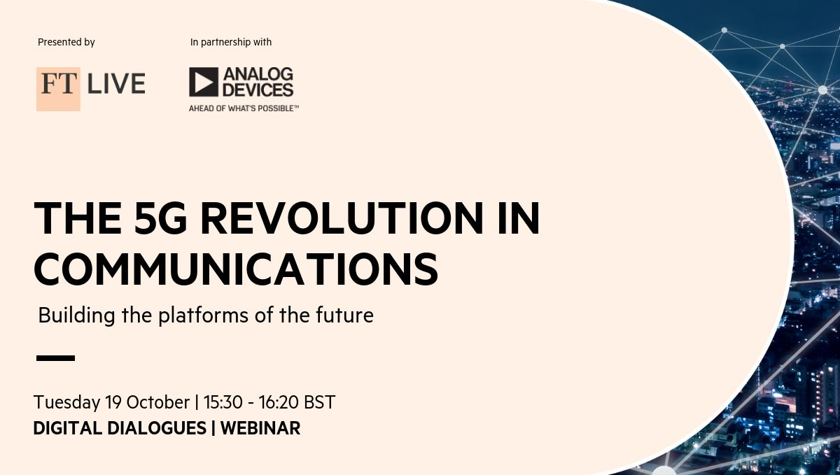FT Live: The 5G revolution in communications