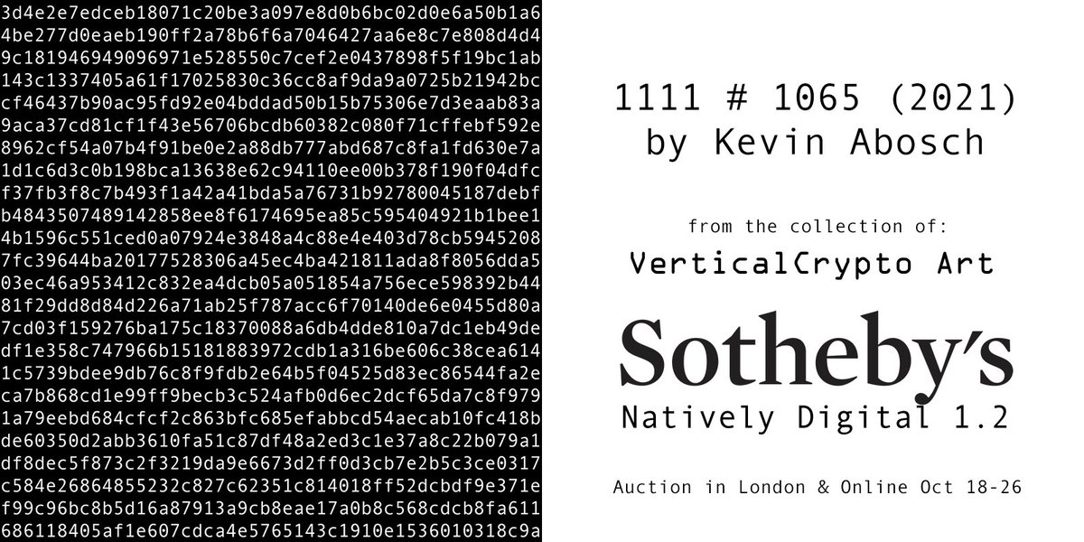 1111 #1065 from the collection of @verticalcrypto at @Sothebys #NativelyDigital 1.2 auction in London & online Oct 18-26. #PayAttention