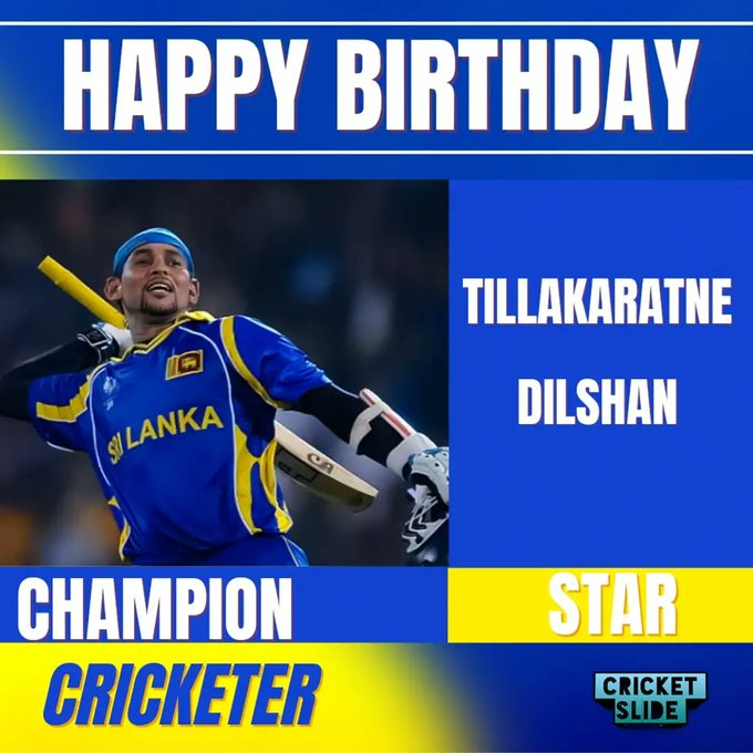 Happy Birthday Tillakaratne Dilshan