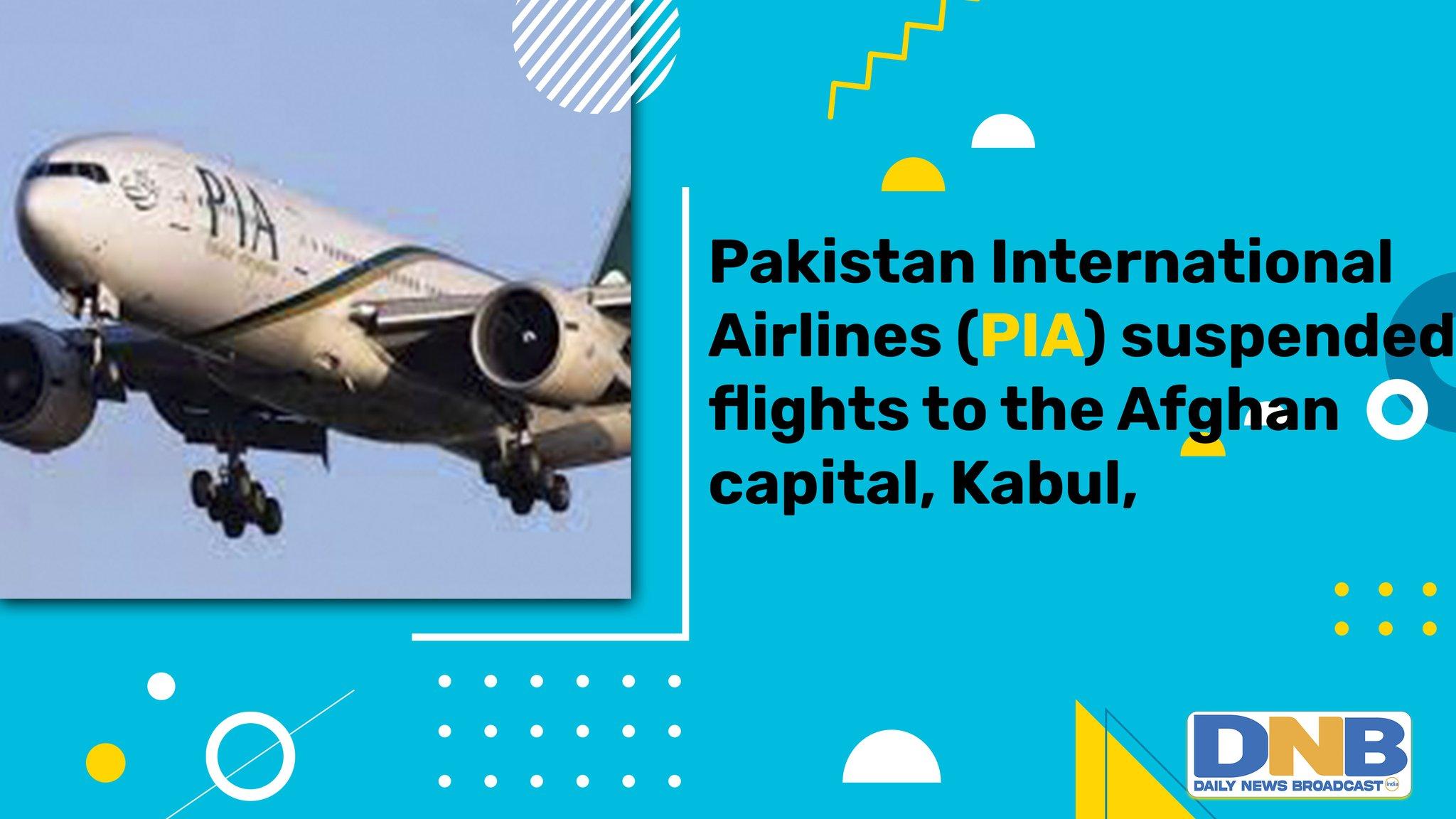 Afghanistan: Pakistan airline stops flights over Taliban intimidation