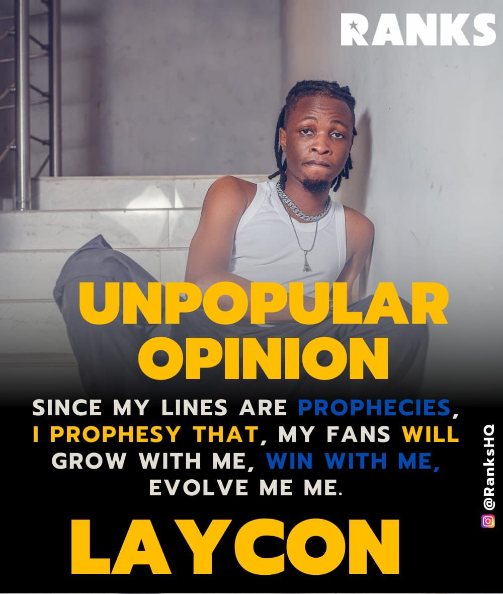#Unpopularopinion @itsLaycon Lyrics and word play skill is incontestable 🔥🙌🏽 Any Word crazy word play from Laycon that gets you smiling hard? Drop em in the comments session. #RanksHQ
