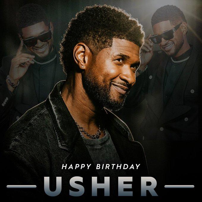 Happy 43rd Birthday to Usher!!