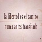 "Image for the Tweet beginning: ""Libertad: Camino nunca antes transitado"""