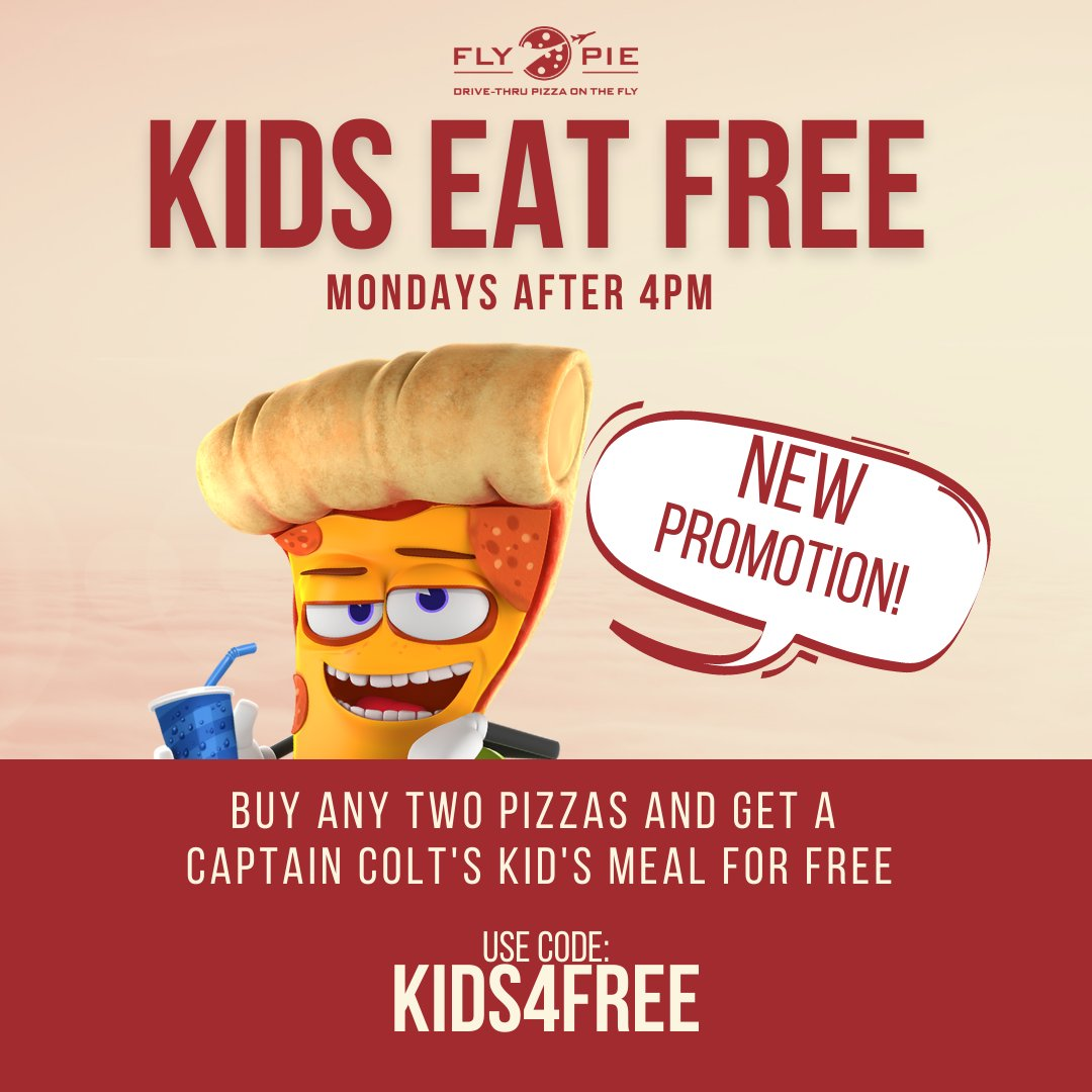 """What a deal! Kids Eat for Free!  Buy any two pizzas and get a Captain Colt's Kids Meal for FREE Use promo code """"KIDS4FREE""""  Valid only on Mondays after 4pm. *Offer may not be combined with other offers or discounts.*  #flypiepizza #flythetunnel #discounts #vegasdiscount"""