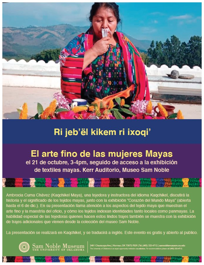 Join us from 3 to 4 p.m. on Thursday, Oct. 21, for a presentation about Maya weaving!   This event is free and open to the public.  #Maya #Mayaweaving #Mayatextiles #free #events #norman #thingstodo