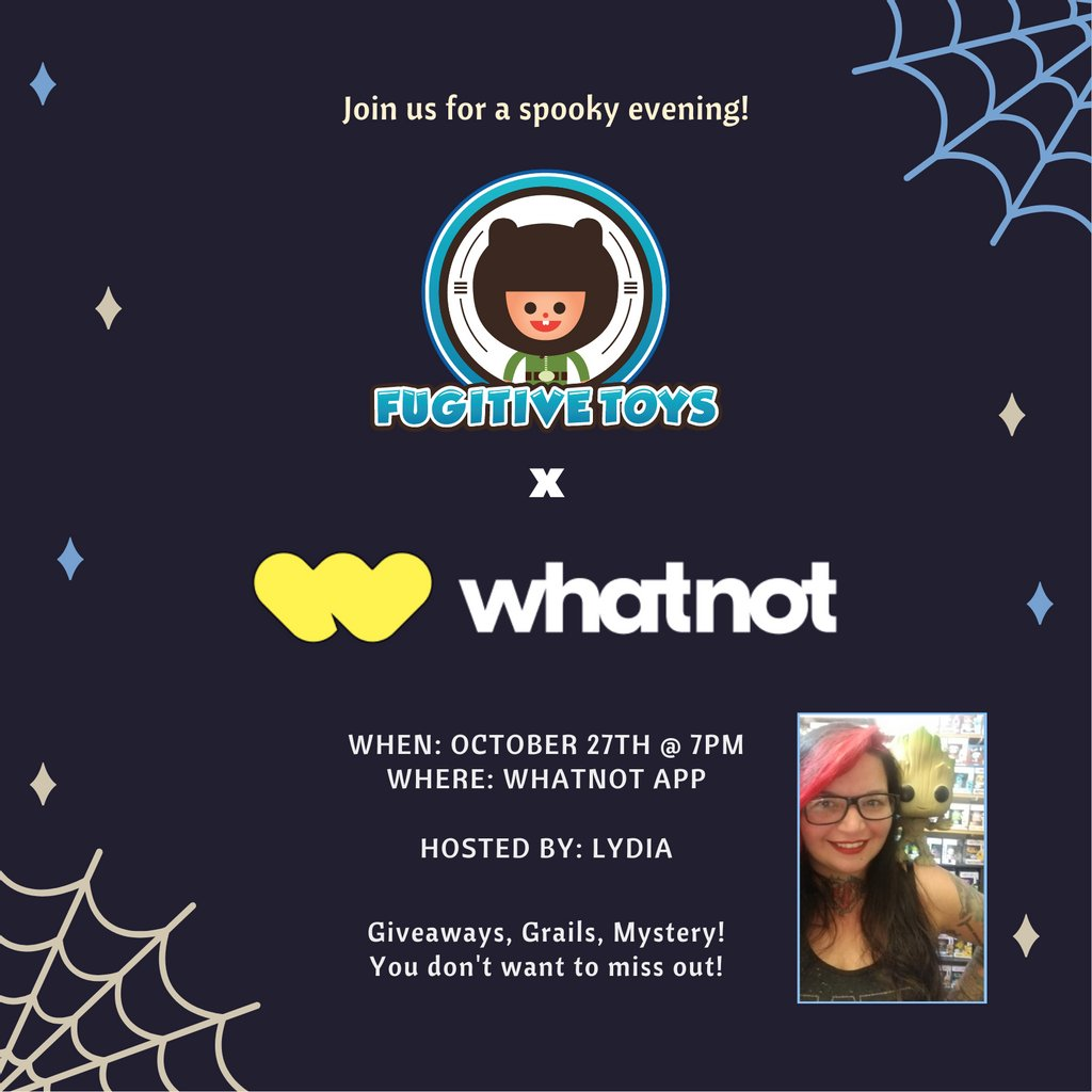 We are pleased to announce that we are teaming up with @Whatnot to bring you live auctions. There'll be giveaways, grails, mystery boxes, protos and much more! Hosted by our dear friend, Lydia! Wed, 10/27/21 @ 7PM! #grails #protos #funko #funkomania #whatnot #fugitivetoys