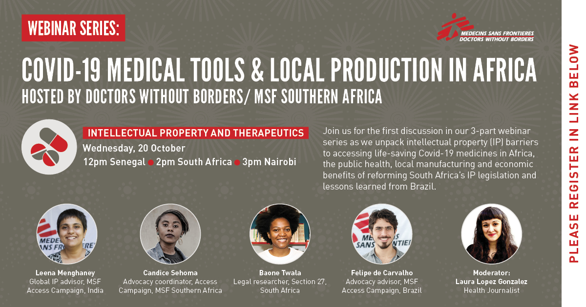 ⚡️ Join @MSF_southafrica for the first discussion in a 3-part webinar series as they unpack intellectual property (IP) barriers to accessing life-saving #COVID19 medicines in #Africa. 📅 20 October 2021 -3PM Nairobi Register here: bit.ly/3aRuNKo