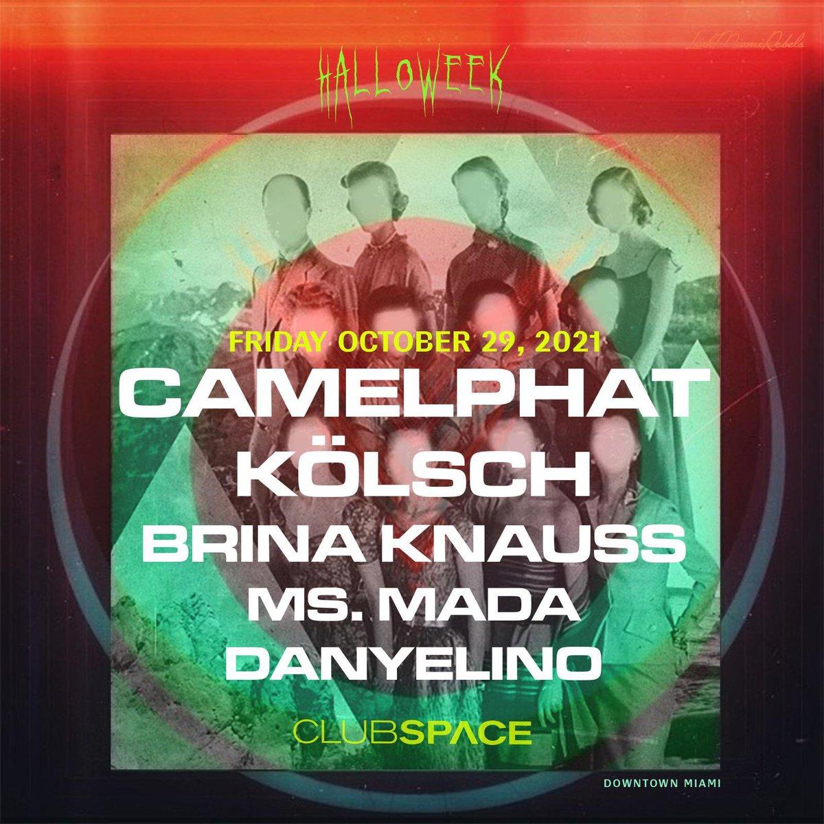 Space Miami 10/29 🇺🇸🌒 With @kolschofficial Tix: eventbrite.com/e/camelphat-ko…