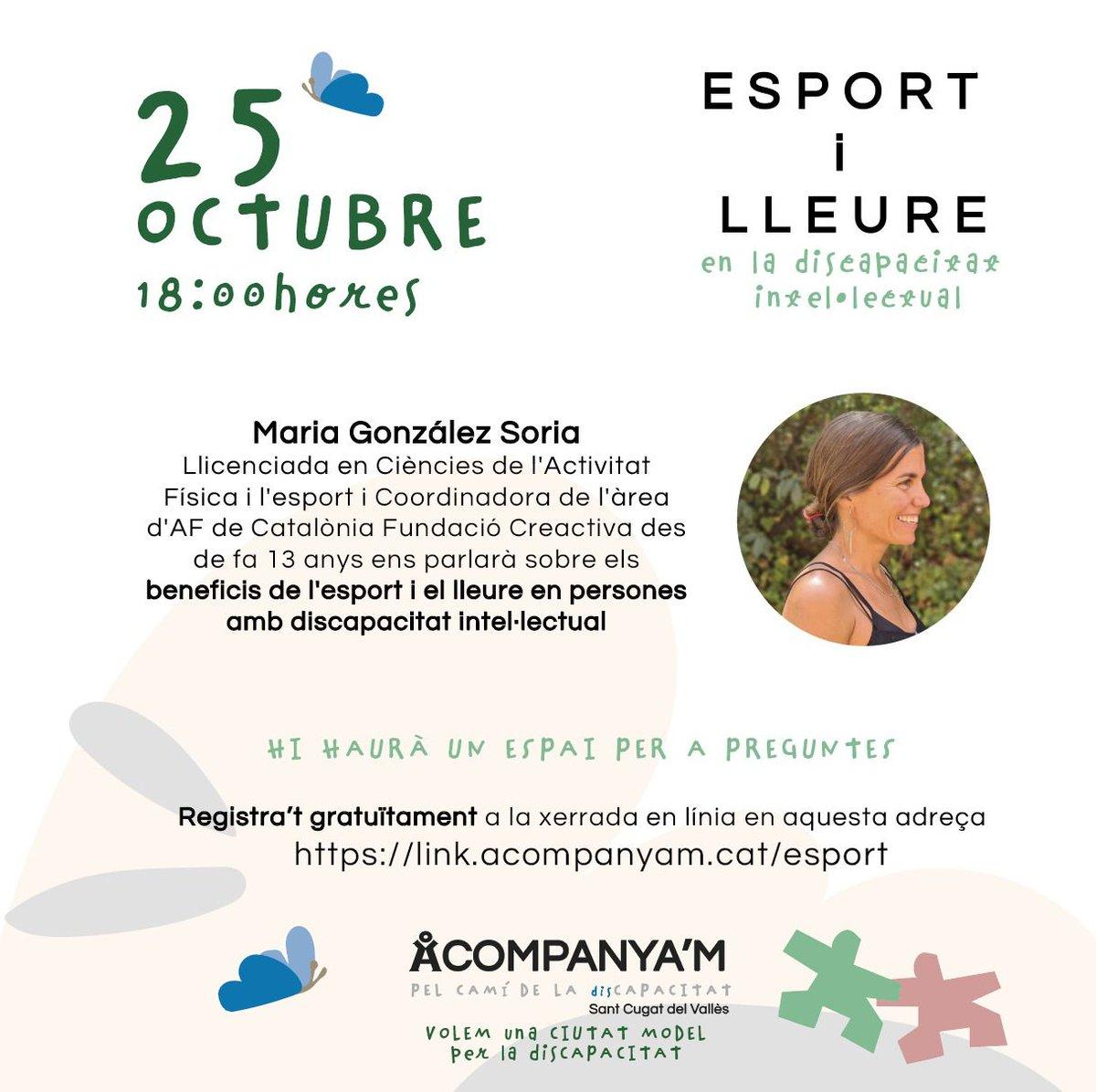 🗣️Participa en la xerrada en línia sobre els avantatges de l'esport i el lleure en persones amb discapacitat intel·lectual, amb Maria González Soria  🗓️25 OCTUBRE 🕗18h ✅Organitza @acompanyam  📲Registra't gratuïtament 👇https://t.co/ujjvWhZrs5  @Ofvoluntariatsc @GemmaAristoy