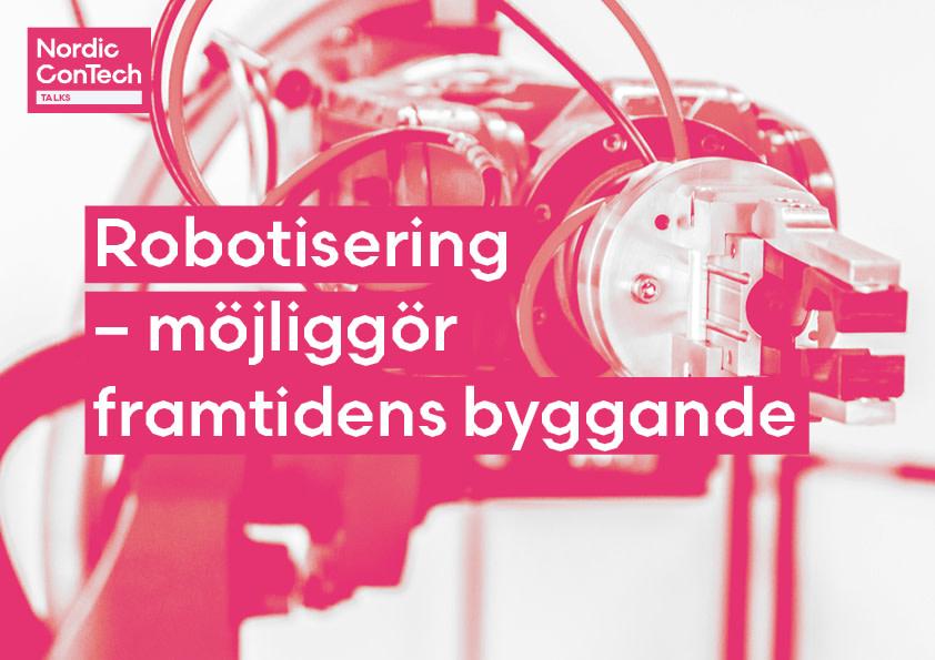 Nordic ConTech Talks – Robotisering möjliggör framtidens byggande https://t.co/niGkmakdQQ https://t.co/LiFNEtFfe3