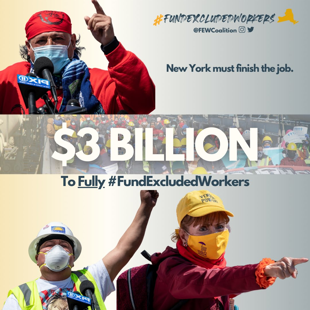 Our demand is clear: $3 Billion to FULLY #FundExcludedWorkers. We're not going to allow New York to exclude thousands of workers from their own Excluded Workers Fund. @GovKathyHochul & the State Legislature must commit to finishing the job.