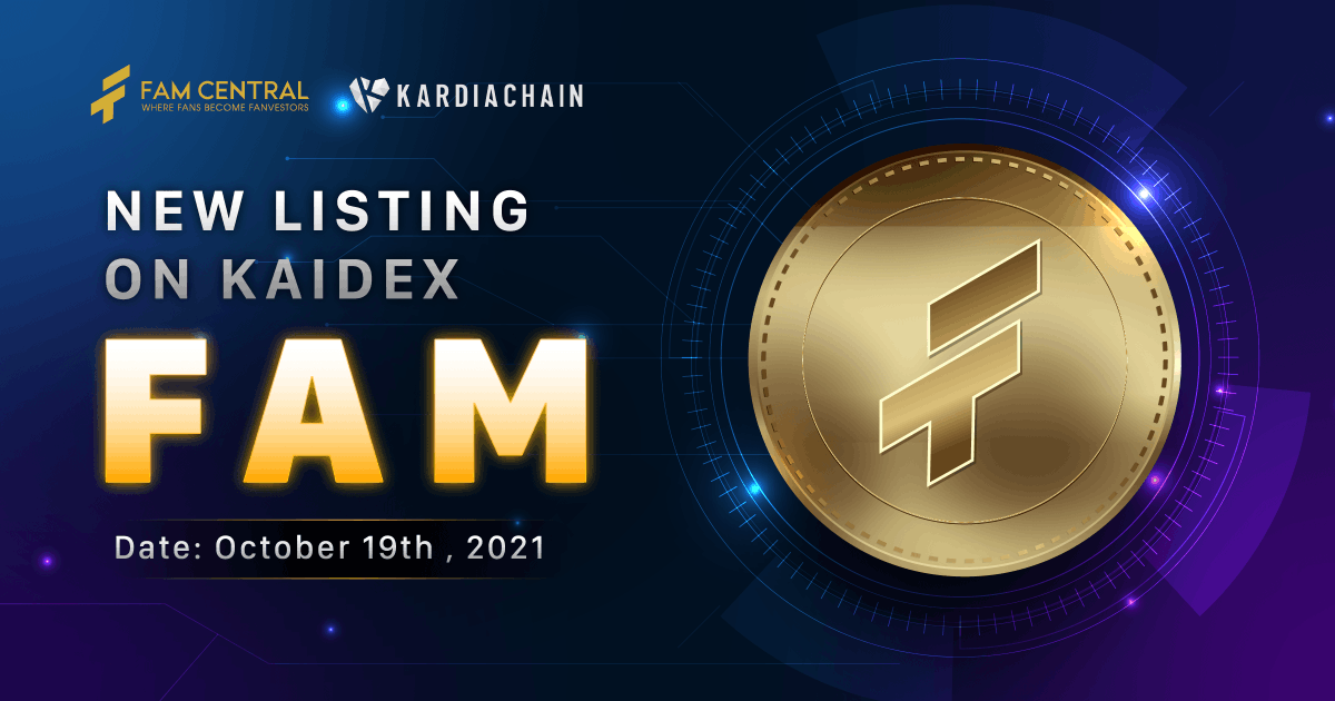 🎊Congrats on FAM token to list on KAIDEX 🎊 ⏰Time: 9:00PM (GMT+7) on Oct 19,2021 🎯Token price: $0.5 Let FAM have a chance to steer you on an exhilarating journey. 🏆
