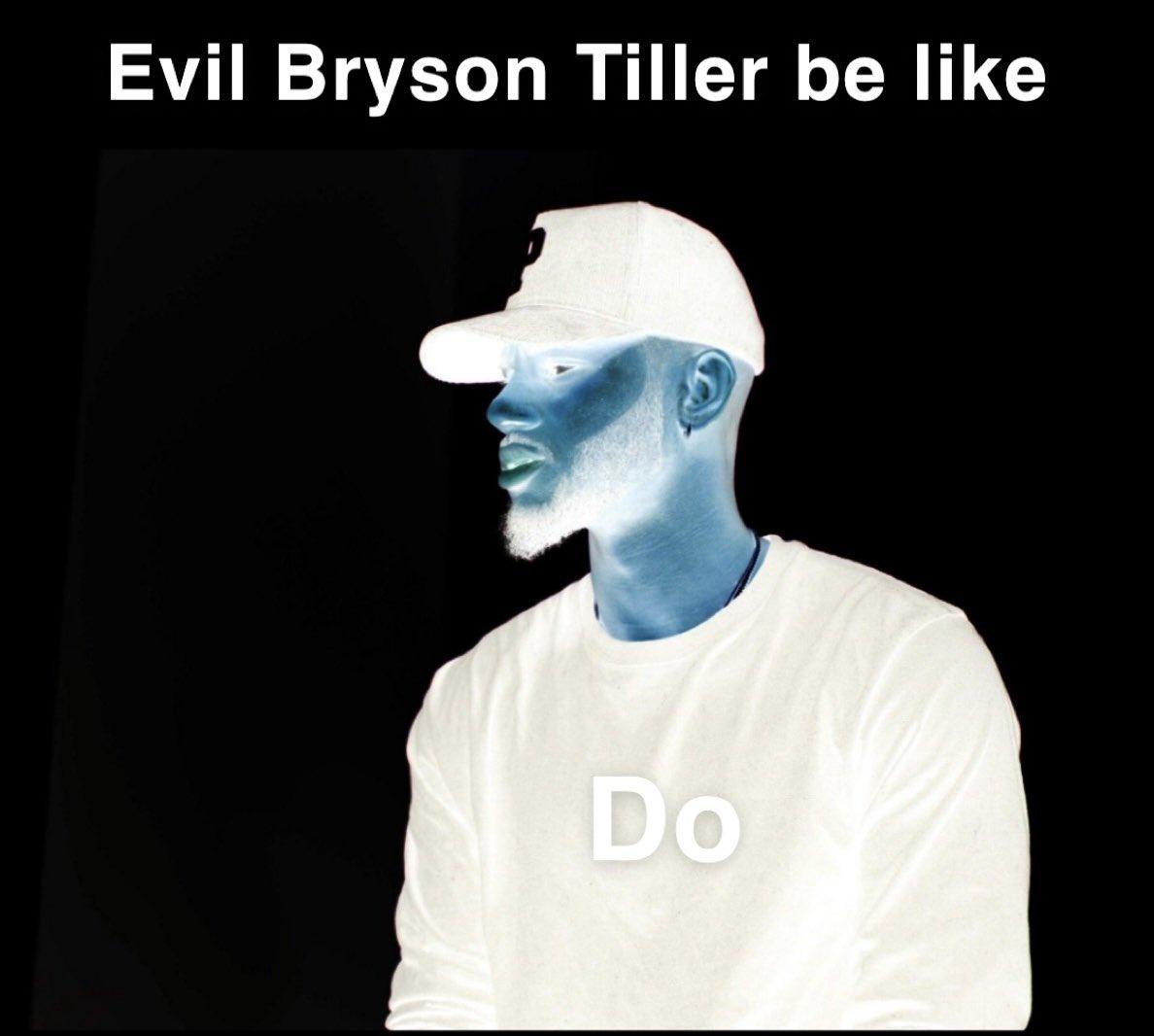 RT @fejherson: Evil Bryson Tiller be like https://t.co/lKFS0tdjjB