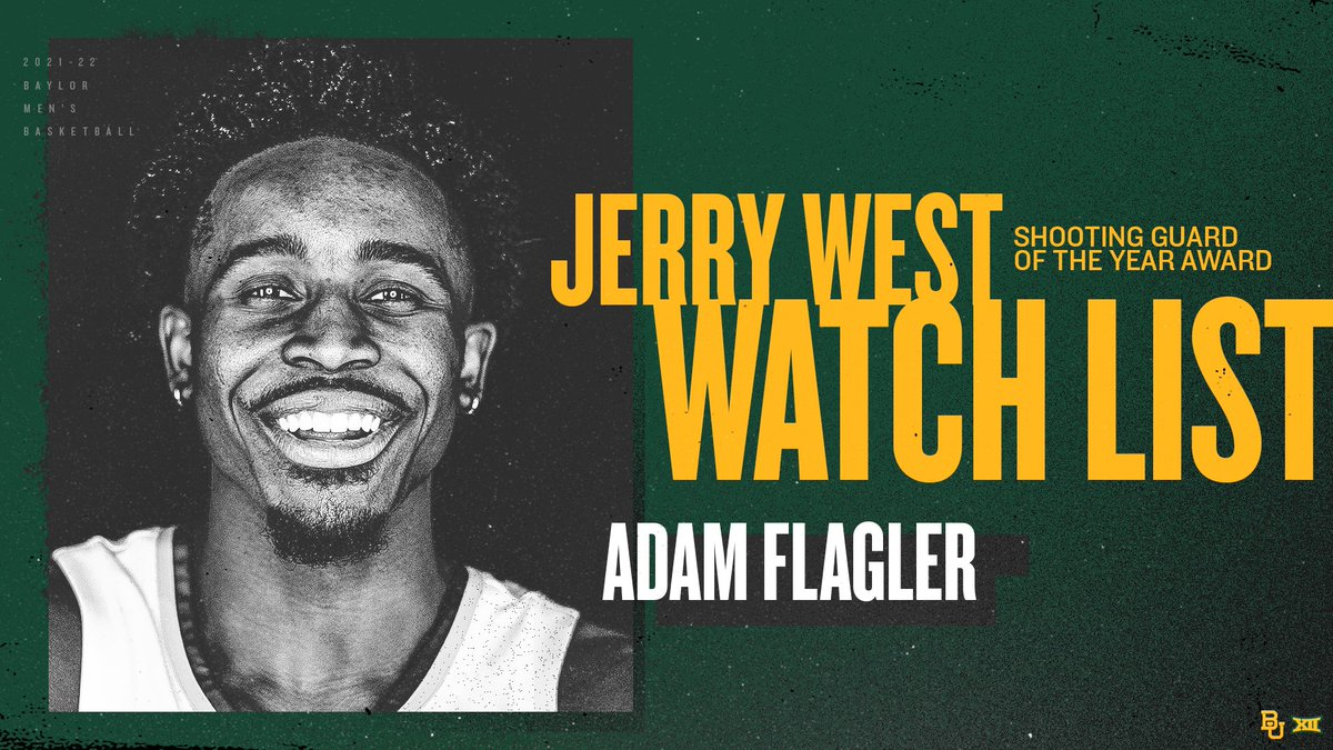 Baylor's @adamflagler has been named to the @Hoophall Jerry West Award watch list.   🔗: hoophall.com/index.php/news…  #SicEm   #CultureofJOY 🏀