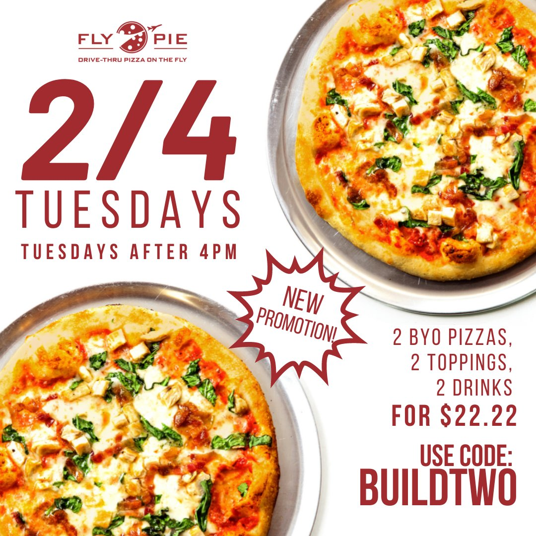 Happy 2/4 Tuesday!  2 BYO Pizzas, 2 Toppings, 2 Drinks for only $22.22  Use promo code BUILDTWO at checkout Valid only on Tuesdays after 4pm.  *Offer may not be combined with other offers or discounts.*  #flypiepizza #flythetunnel #discounts #vegasdiscount