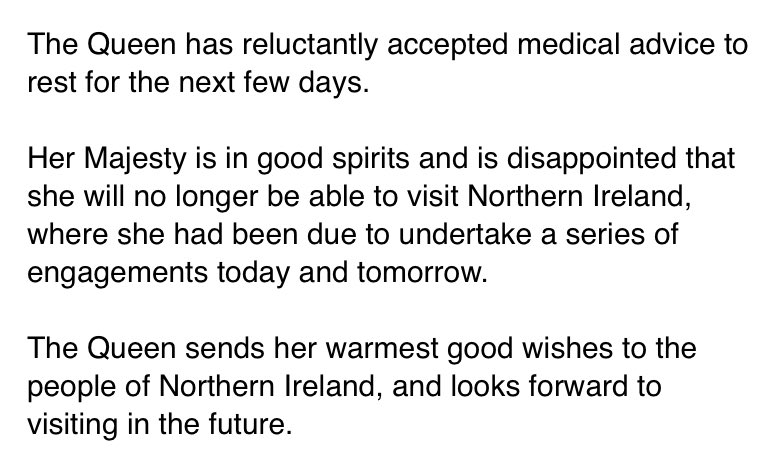On her doctor's advice, the Queen has cancelled today's planned visit to Northern Ireland.