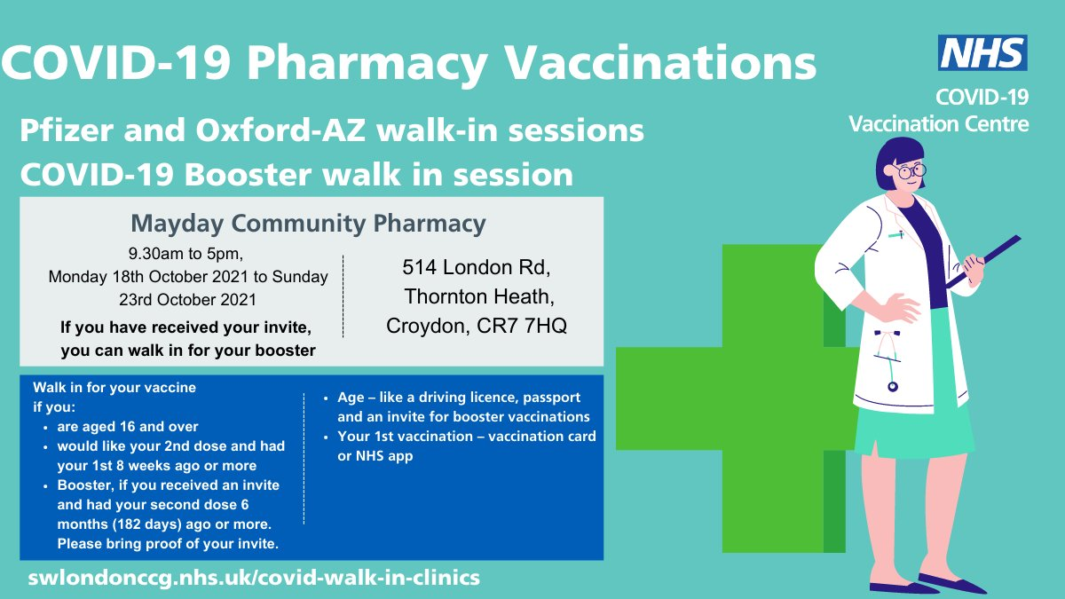 Pfizer and Oxford AZ walk in vaccination and booster sessions Mayday community pharmacy 9.30am to 5pm, daily until Sunday 23rd October