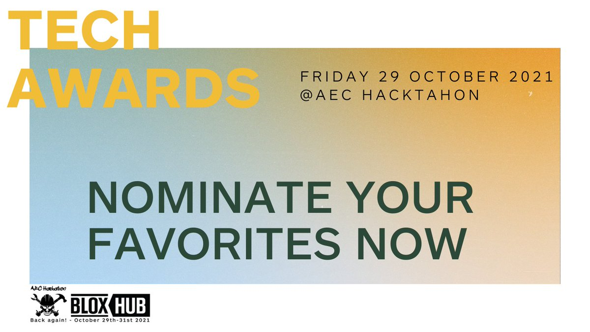 TECH AWARDS @ AEC HACKATHON 2021  Nominate your favorite tech companies for this year's Tech Awards, revealed and livestreamed on 29 Oct 2021: 💡Best new tech 💡Most sustainable tech 💡Most innovative tech  💡Most nerdy tech company Nominate here: https://t.co/LDxSZX9CCK #HDLab