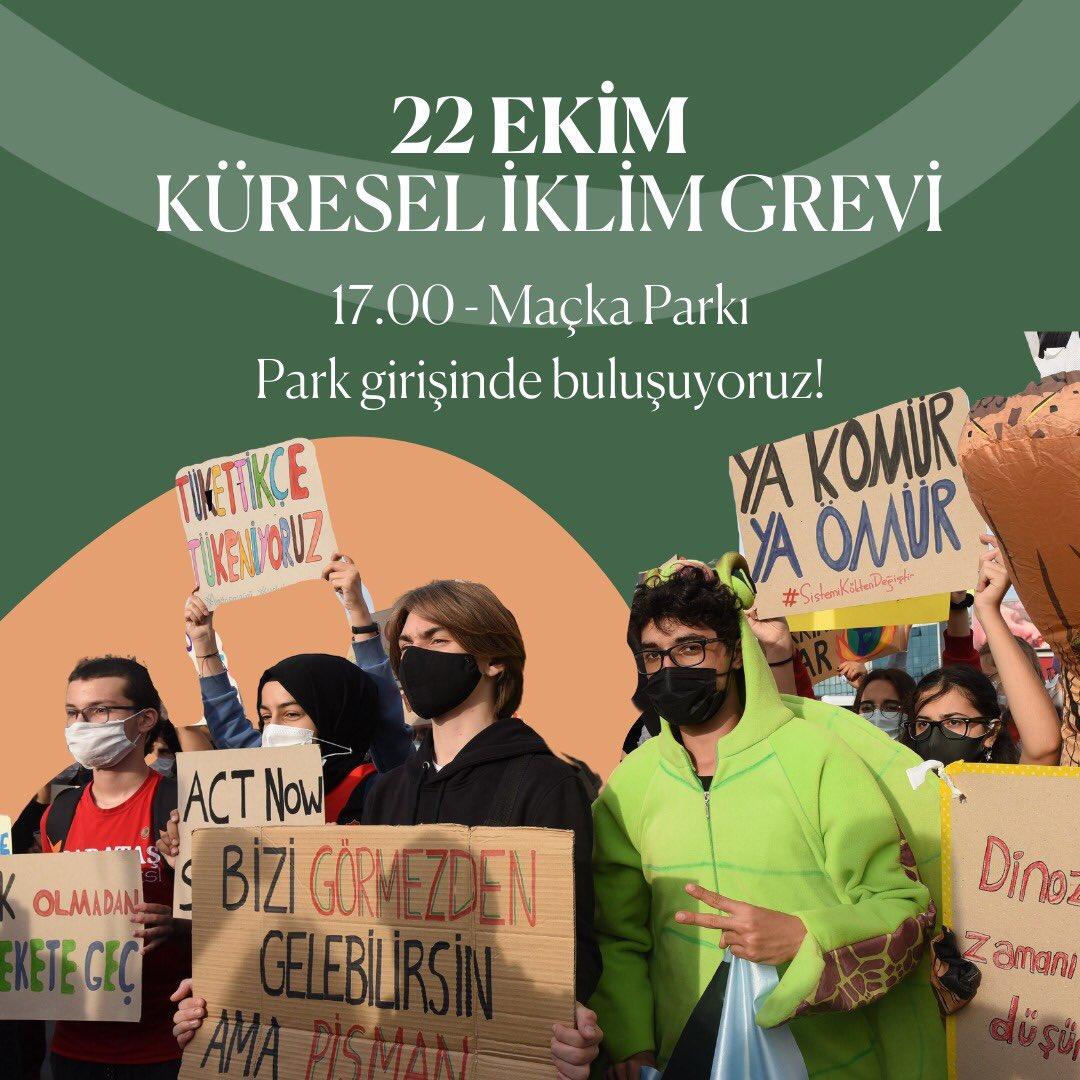 #İklimGrevi2021 🍃📢 Genç iklim aktivistleri iklim krizine karşı mücadelede taleplerini duyurmak ve karar alıcıları harekete geçirmek için #COP26 öncesinde bir araya geliyor.  📍 Maçka Parkı 📅 22 Ekim Cuma ⏰ 17.00