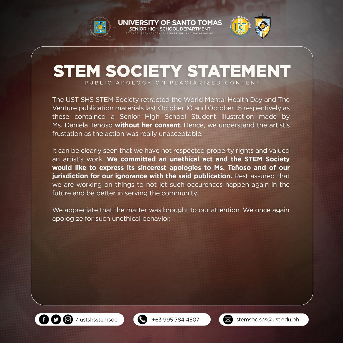 UST SHS STEM SOCIETY STATEMENT  The UST SHS STEM Society retracted the World Mental Health Day and The Venture publication materials last October 10 and October 15 respectively as these contained a Senior High School Student illustration made by Ms. Daniela Teñoso...