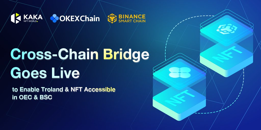 📢Amazing News🥳 🟣#KAKA #Crosschain bridge officially goes live 🟣#NFT and #PlayToEarn Troland could be exchanged between @OKExChain and @BinanceChain 🟣More fun and much easier for users 🔥 #BinanceSmartChain #OKExChain #OKEx #GameFi #NFT #Crypto #cryptocurrency