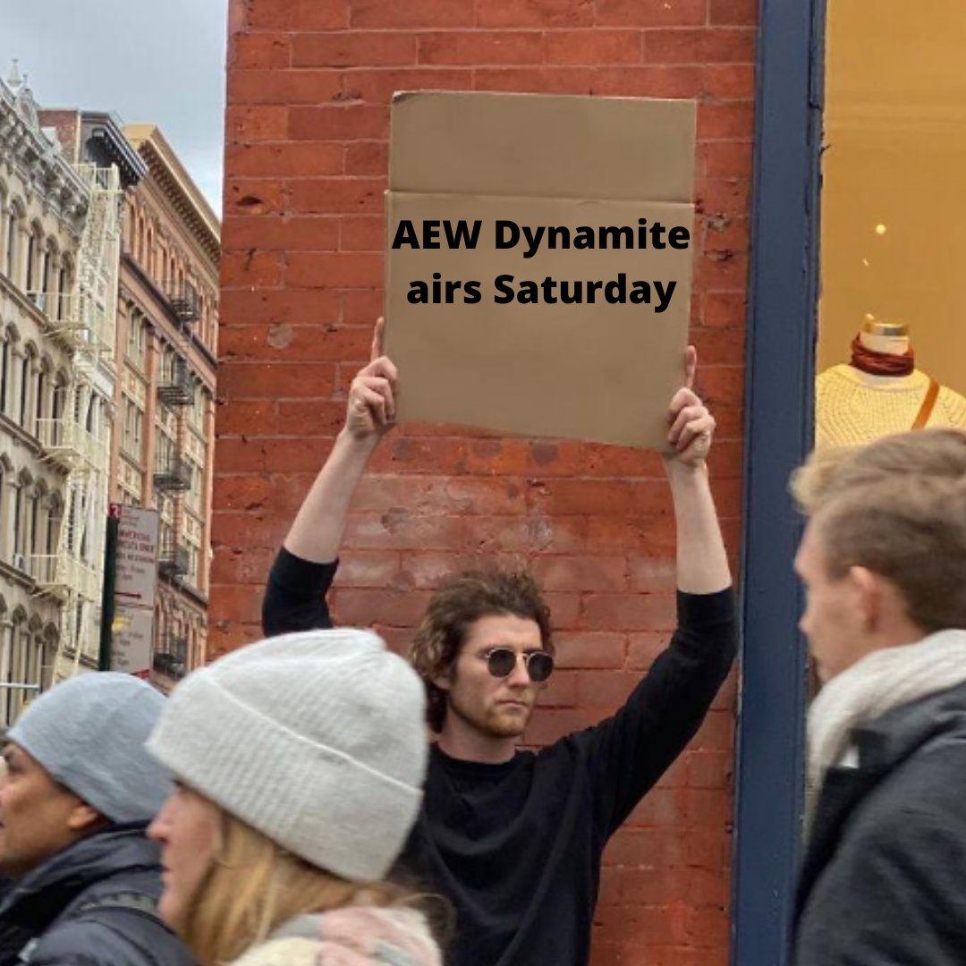 Just your friendly PSA 🤗 #AEWDynamite airs SATURDAY at 8/7c only on @TNTDrama