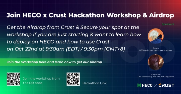 Want to share our #Airdrop? Want to get the Airdrop from Crust? Secure your spot at the workshop if you are just starting & want to learn how to deploy on HECO and how to use Crust on Oct 22nd at 9:30am (EDT) / 9:30pm (GMT+8) See you tomorrow!!! #HECO #CrustNetwork
