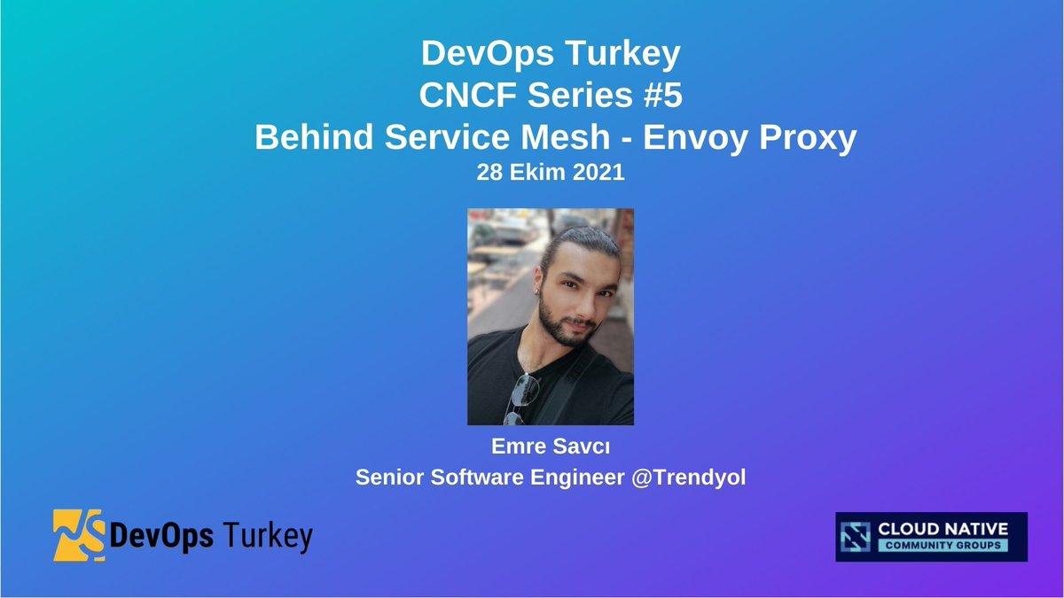 Herkese Merhabalar,  Gelecek perşembe 19:00da gerçekleşecek olan online etkinliğimizde @mstrYoda_ 'nın sunumu ile CNCF serilerinden 5.'si olan Behind Service Mesh - Envoy Proxy sunumumuza bekleriz. :)  kommunity.com/devops-turkiye…  #cncf #kubernetes #devops #cloud #mesh #devopsturkey
