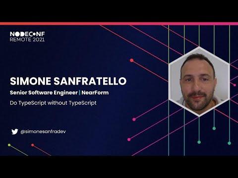 Do #TypeScript without TypeScript Simone Sanfratello - Senior Software Engineer @NearForm 📹 Watch back >> nf.ie/2ZcSbiA #NodeConfRemote #Nodejs #Javascript #opensource